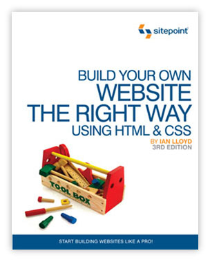 Build Your Own Web Site the Right Way by Ian Lloyd